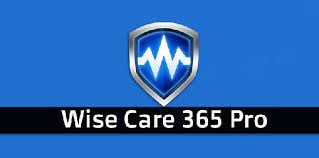 Wise Care 365 Pro 5.6.5 Build 563 With Crack Latest Version